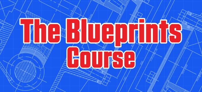 The Blueprints Course